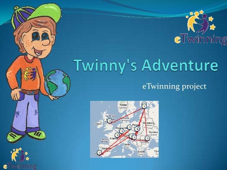 Twinny's Adventure<br />eTwinning project<br />