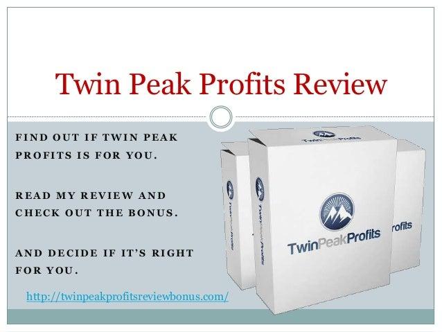 Twin Peak Profits Review