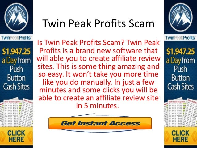Twin Peak Profits ScamIs Twin Peak Profits Scam? Twin Peak Profits is a brand new software thatwill able you to create aff...