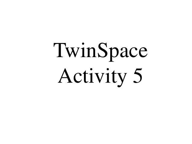 TwinSpaceActivity 5