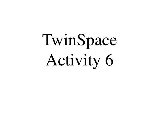 Twinspace activity 6