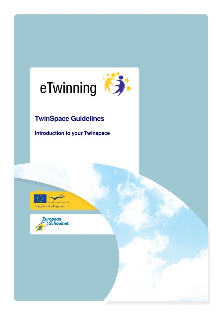 TwinSpace GuidelinesIntroduction to your Twinspace