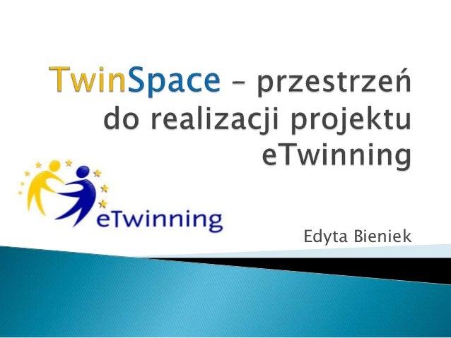 Twin space – przestrzeń do realizacji projektu etwinning