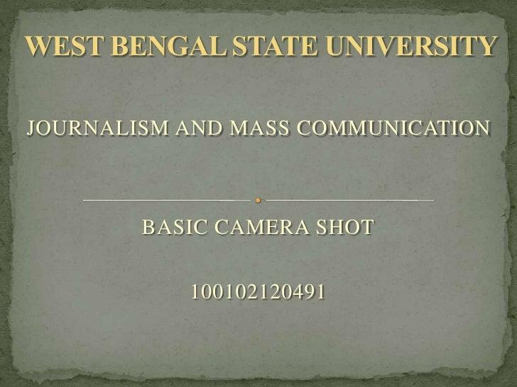 JOURNALISM AND MASS COMMUNICATION        BASIC CAMERA SHOT           100102120491