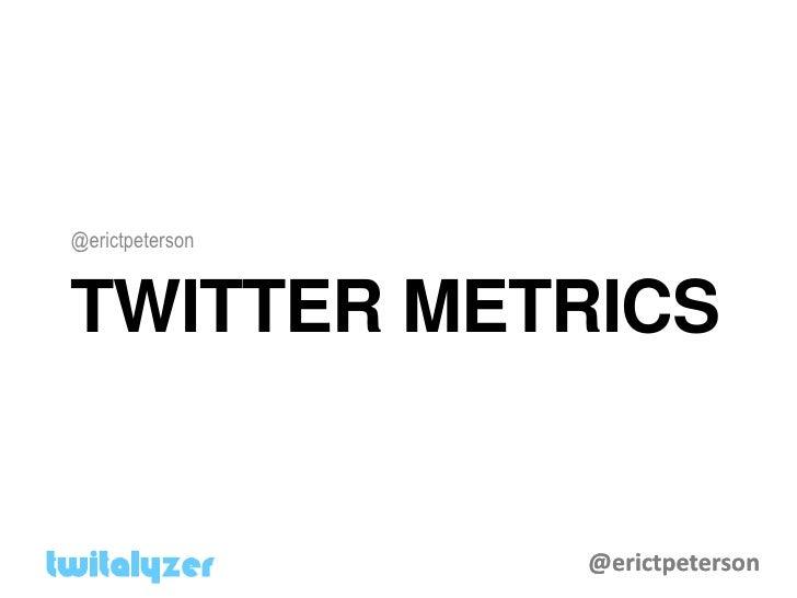 Twitalyzer - The  Average  Twitter  User