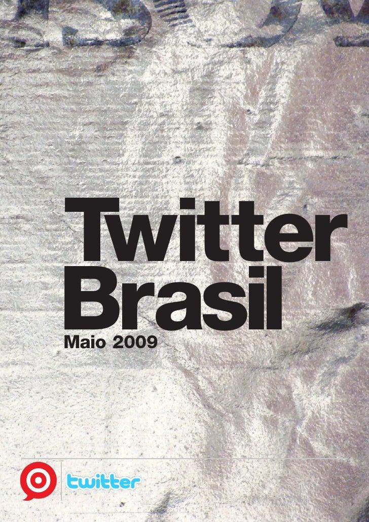 Twitter Brasil Maio 2009