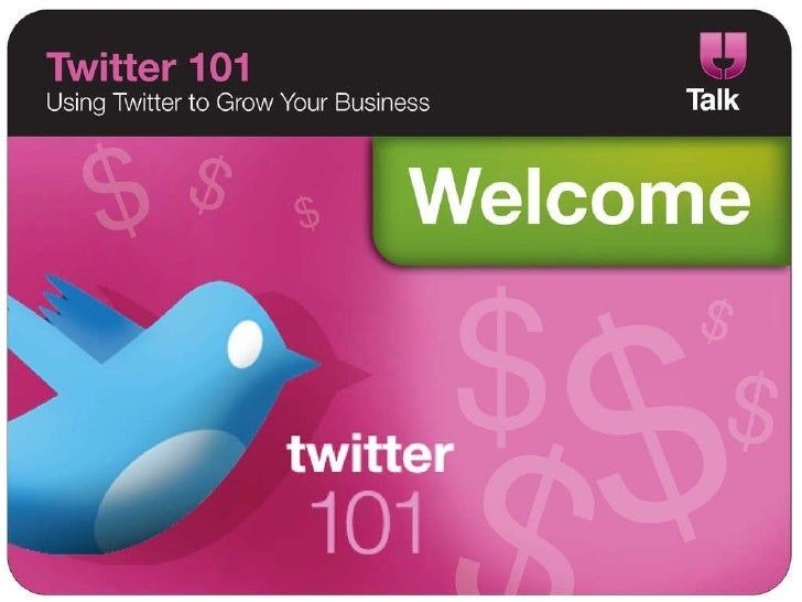 Twitter 101 - How to Use Twitter to Grow Your Business