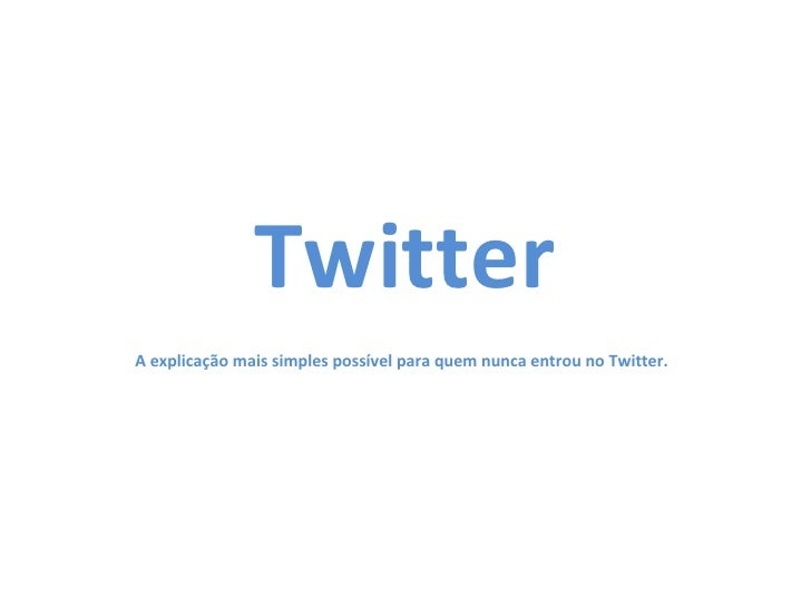 Twitter para quem nunca tuitou