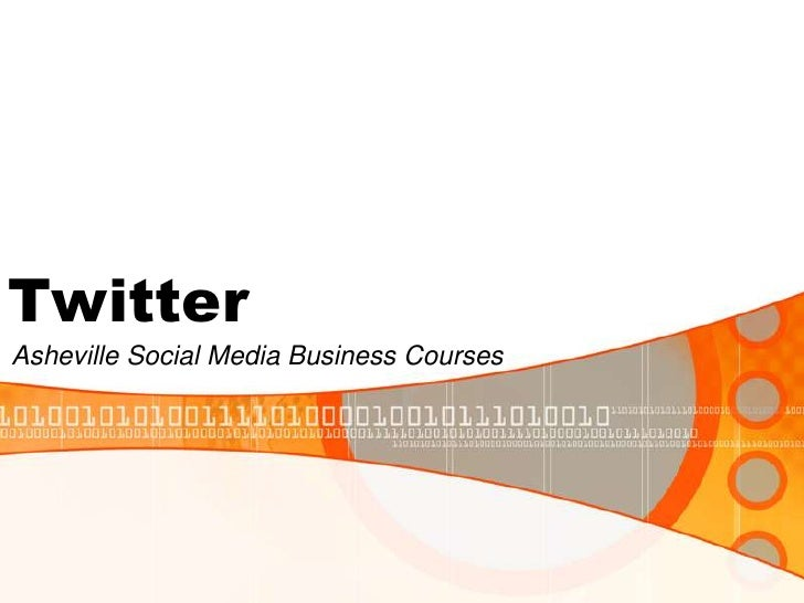 Twitter<br />Asheville Social Media Business Courses<br />