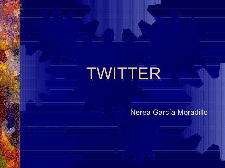 TWITTER Nerea García Moradillo