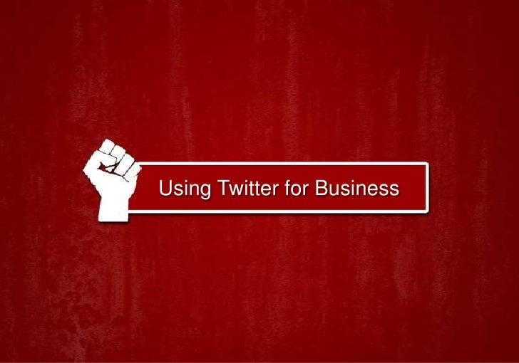 Using Twitter for Business<br />