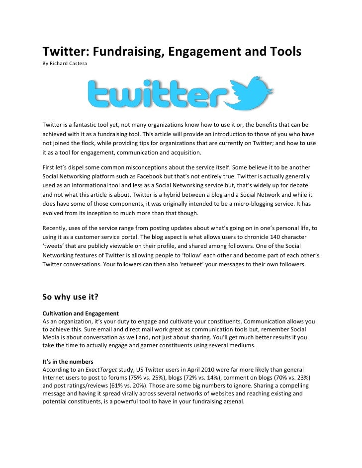 Twitter: Fundraising, Engagement and Tools<br />By Richard Castera<br />Twitter is a fantastic tool yet, not many organiza...