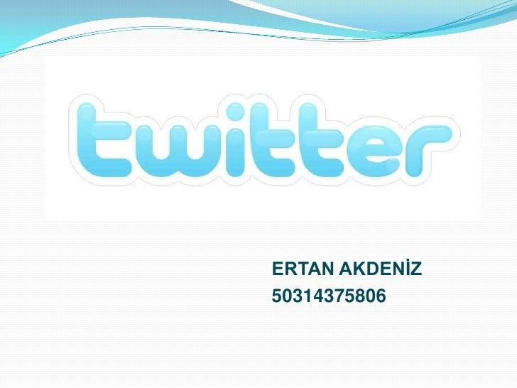 ERTAN AKDENİZ<br />50314375806<br />
