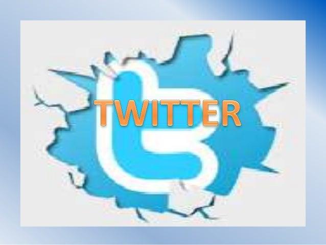 • Twitter es un servicio gratuito donde cualquier  persona puede leer los mensajes de otros  usuarios siempre que estos te...