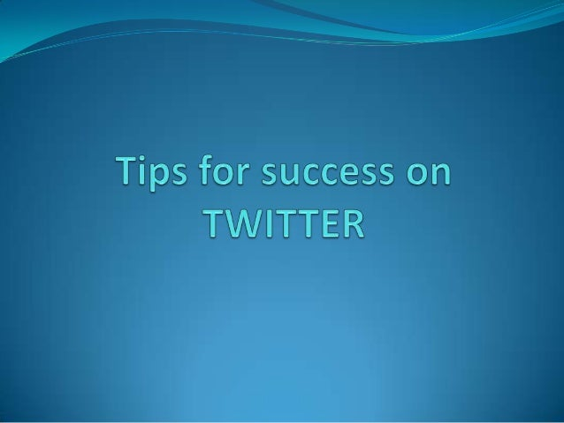 Develop a plan  Keep conversation in mind  Specify your target audience  How to attract customers  How often to tweet ...