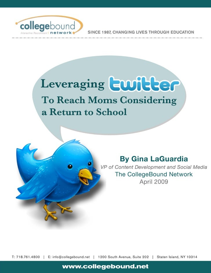 Leveraging Twitter to Reach Moms Considering a Return to School