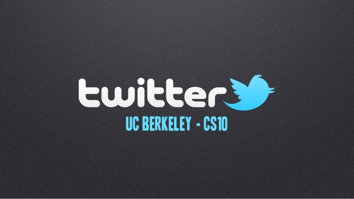 Twitter for CS10 @ Berkeley (Spring 2011)