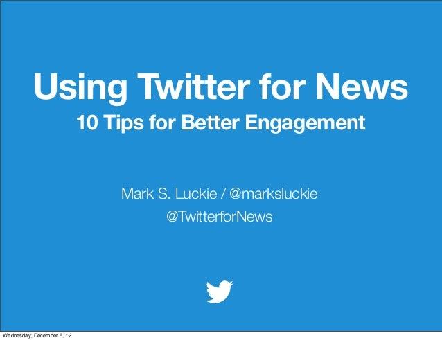 Using Twitter for News