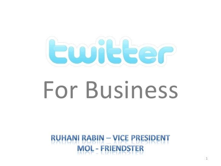Get this Presentation http:// pegi.la/twitterforbusiness