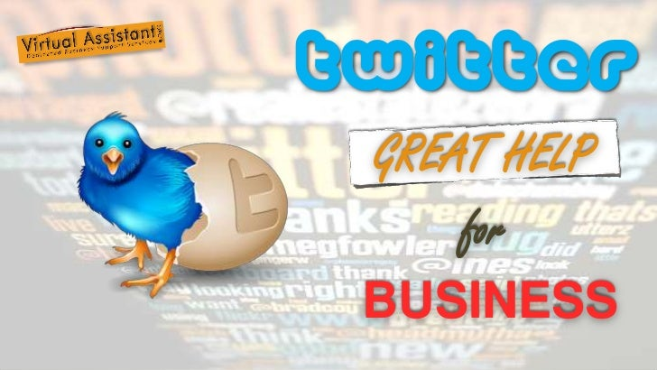 TWITTER<br />GREAT HELP<br />for<br />BUSINESS<br />