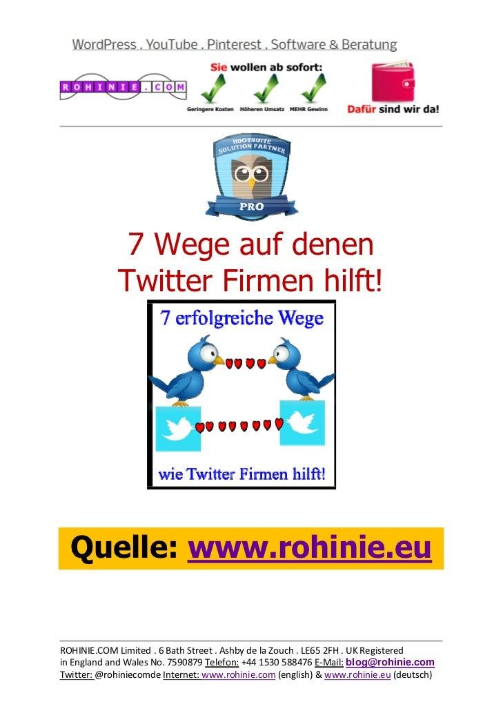 Twitter hilft Firmen auf 7 Wegen!