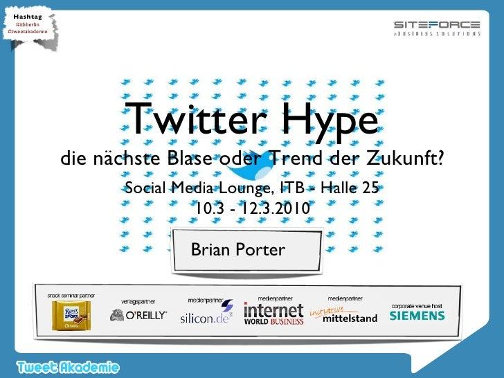 Twitter Hype - Die nächste Blase oder Trend der Zukunft?