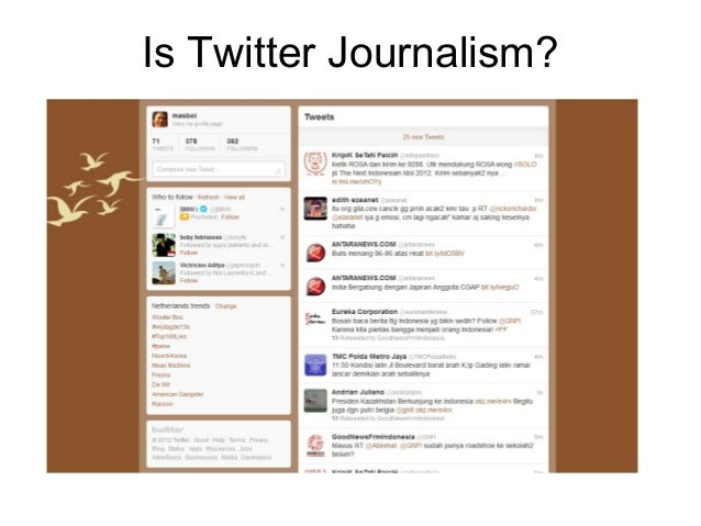 Is Twitter Journalism?