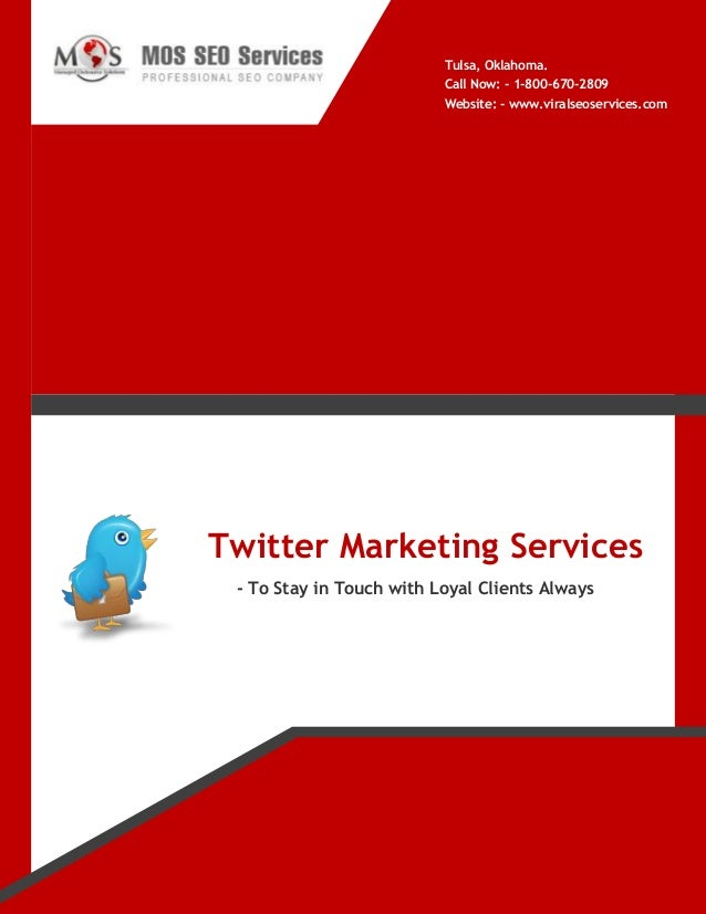 Twitter Marketing Services - To Stay in Touch with Loyal Clients Always