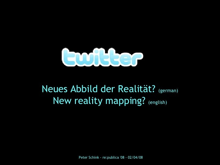 Twitter, new reality mapping?