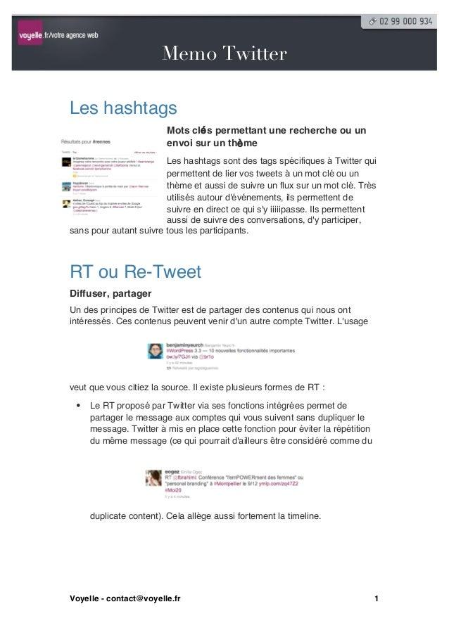 Twitter                       Memo TwitterLes hashtags                         Mots clés permettant une recherche ou un   ...