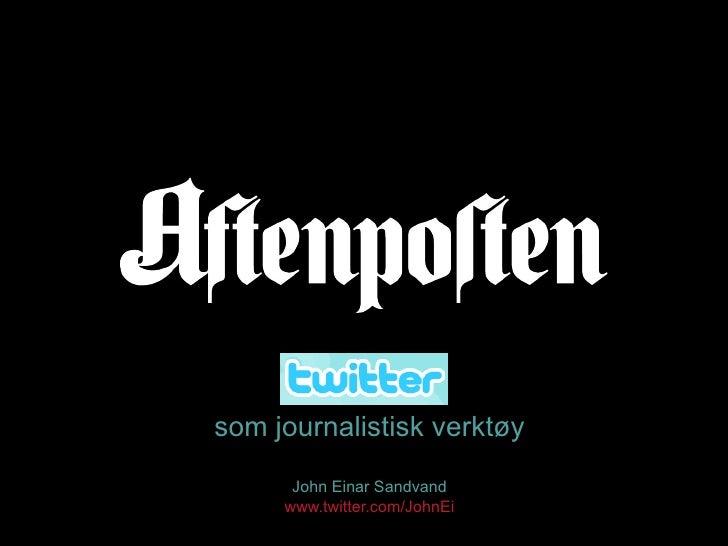 Twitter Som Journalistisk VerktøY