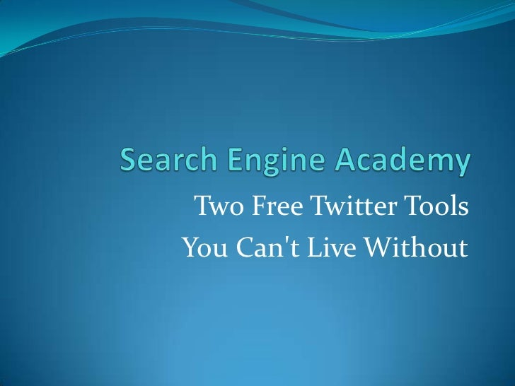 Two Free Twitter Tools you Can't Live Without