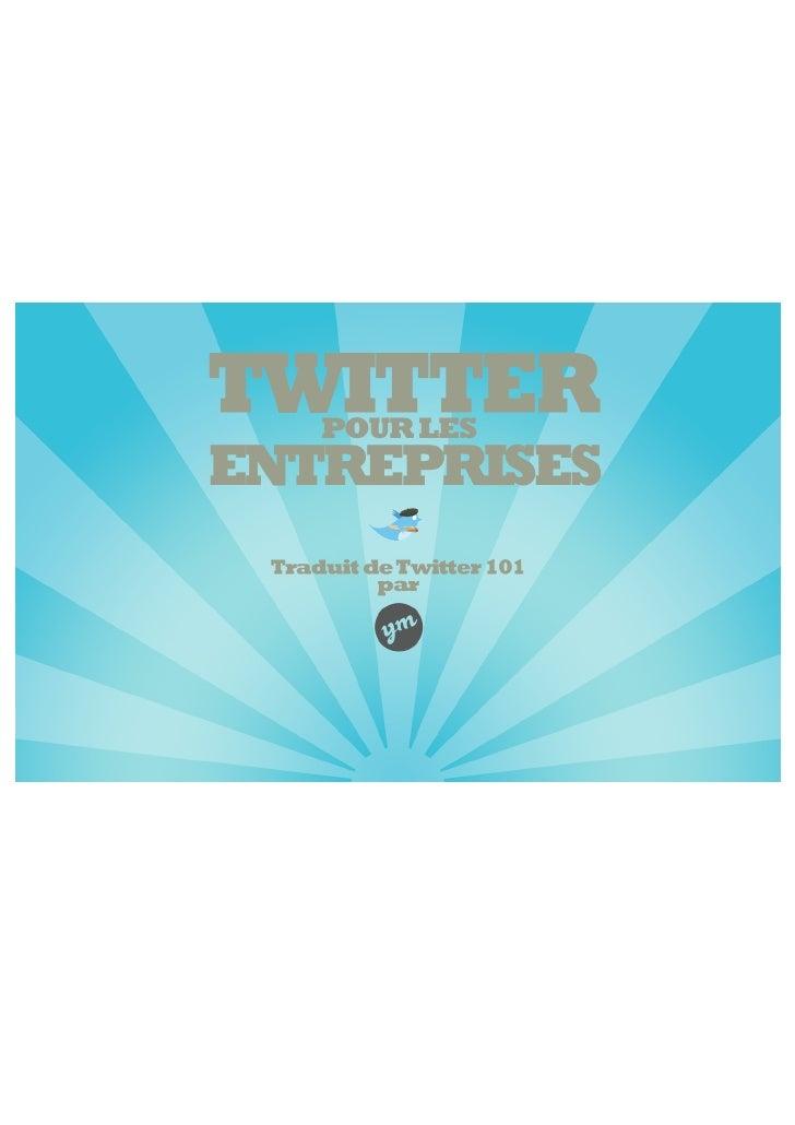 I. Twitter c'est quoi ? Ecrit pour Twitter par Sarah Milstein  Chaque jour, des millions de personnes utilisent Twitter po...