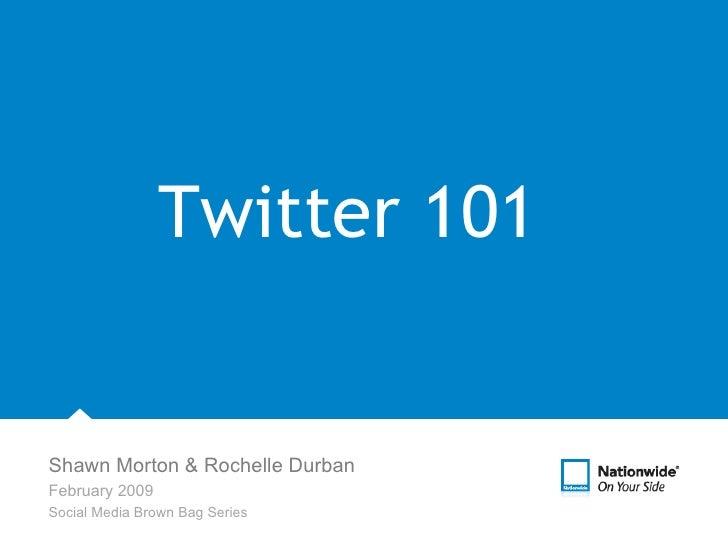 Social Media  Subhead text here   Twitter 101 Shawn Morton & Rochelle Durban February 2009 Social Media Brown Bag Series