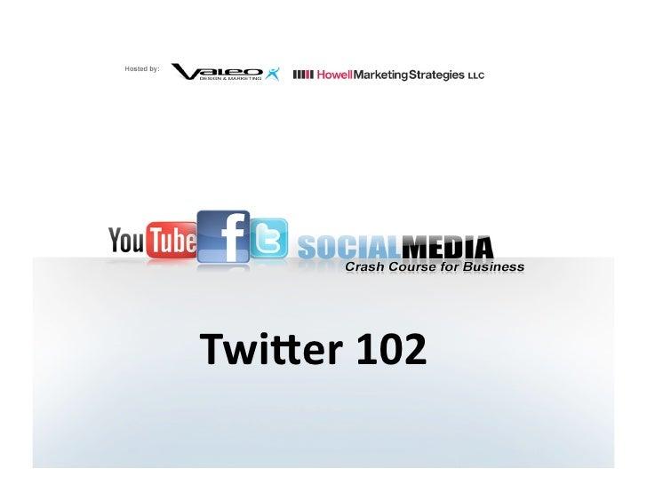 Twitter 102