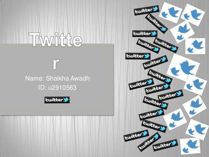 Name: Shaikha Awadh   ID: u2910563