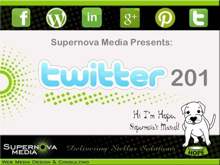 Supernova Media Presents:                        201