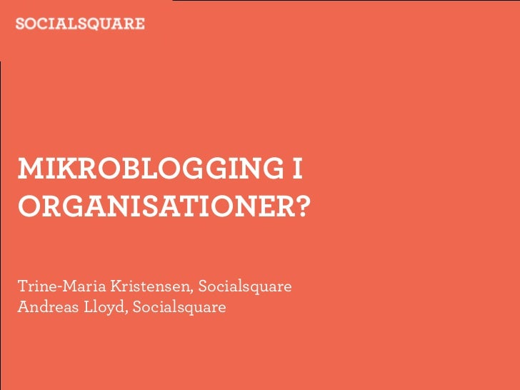 Microblogging in the Organisation?