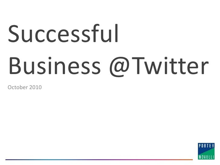 Successful Business @Twitter<br />October2010<br />