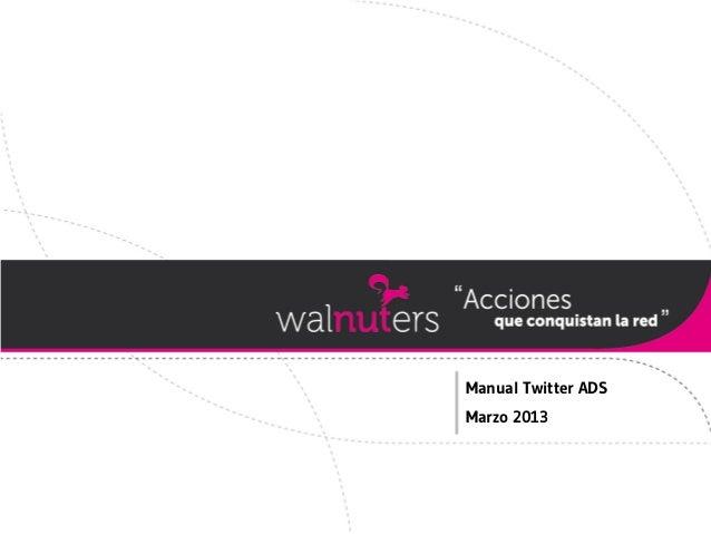 Twitter ads. Manual de publicidad en Twitter Walnuters