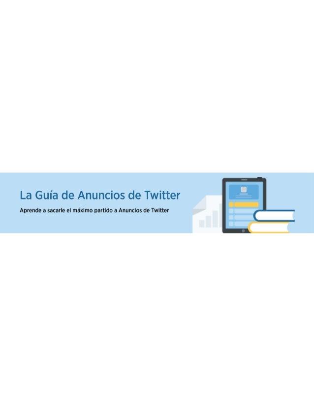 Twitter Ads Guide :: Guía de Anuncios de Twitter
