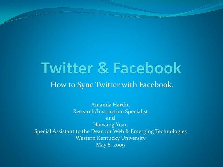 HowtoSyncTwitterwith       HowtoSyncTwitterwithFacebook.                           AmandaHardin               ...
