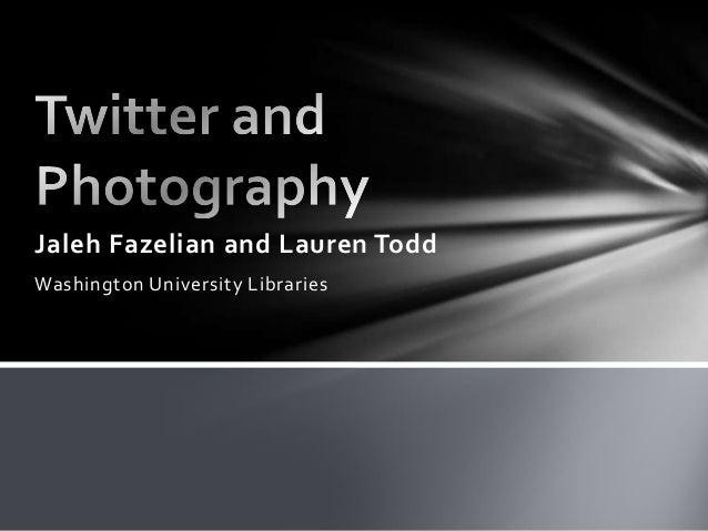 Jaleh Fazelian and Lauren ToddWashington University Libraries