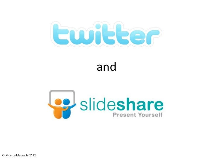 Twitter and Slideshare Powerpoint