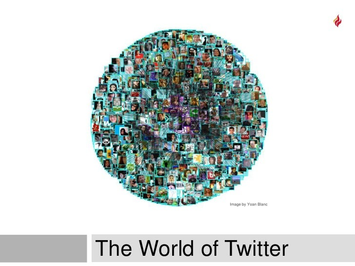 The World of Twitter<br />Image by Yoan Blanc<br />
