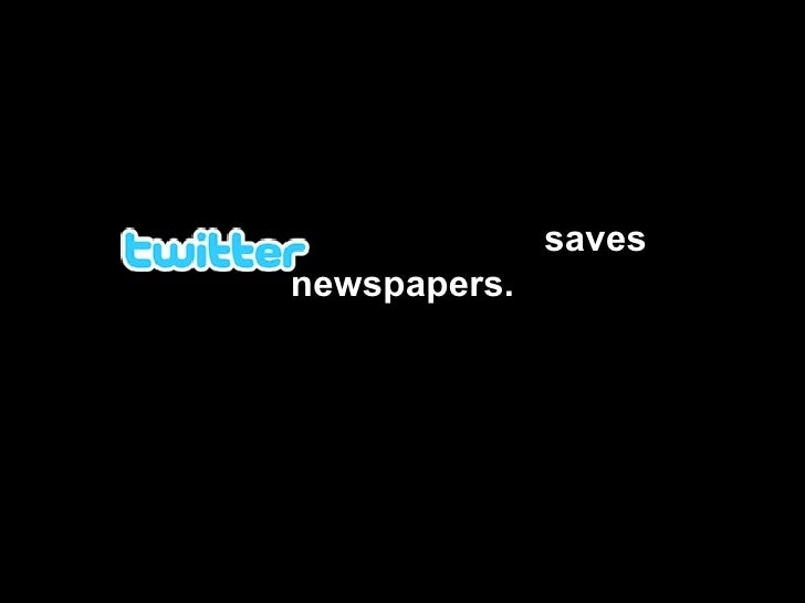 saves newspapers.