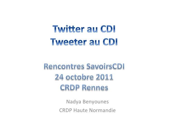Nadya Benyounes CRDP Haute Normandie