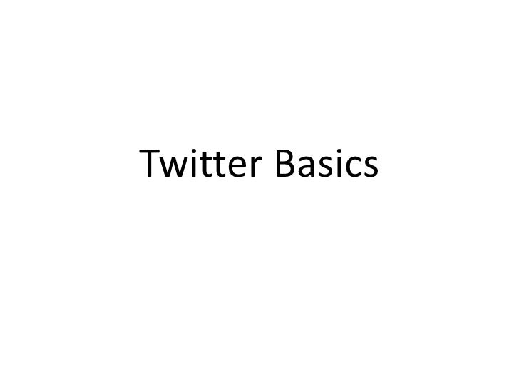 Twitter Basics & Extensions