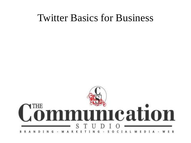 Twitter Basics for Business Surrey Board of Trade presentation Social Media Classes