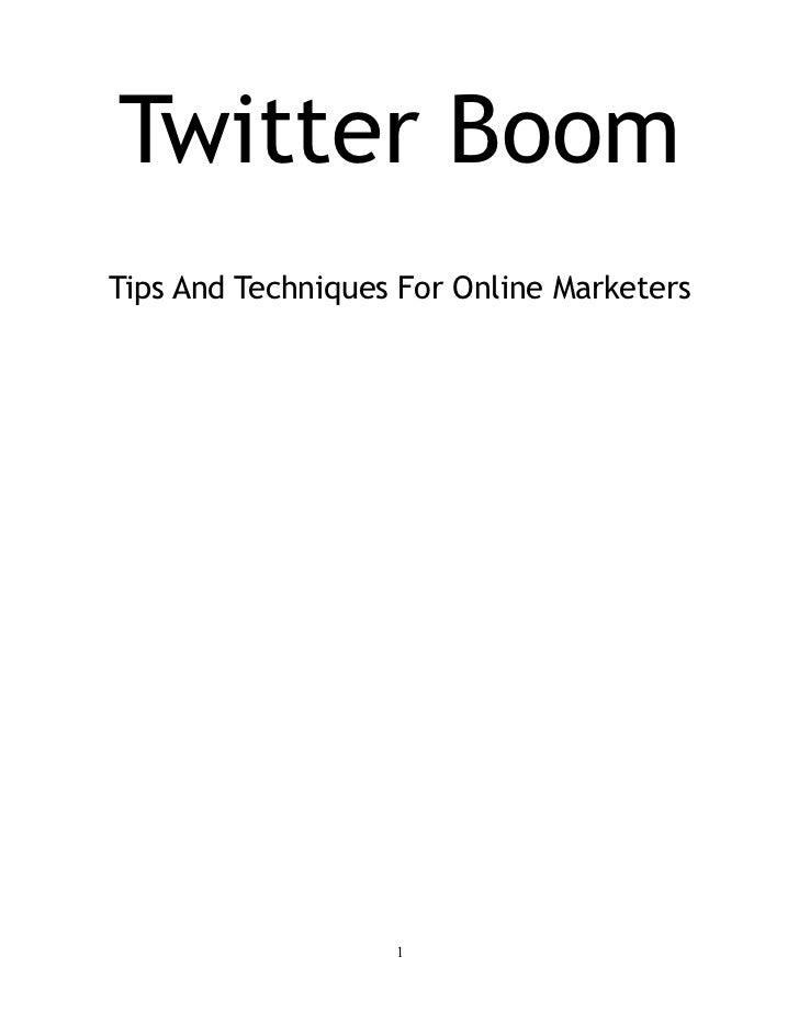 Twitter BoomTips And Techniques For Online Marketers                   1